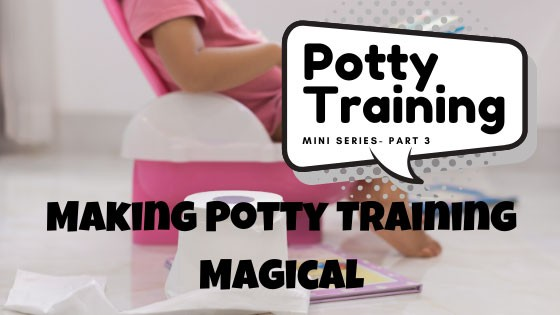 Making Potty Training Magical